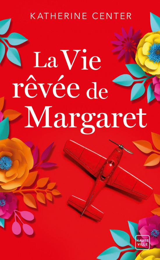 La Vie rêvée de Margaret (Prix des lectrices 2020)