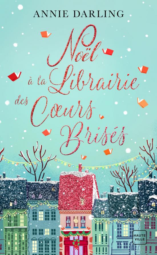 Noël à la librairie des cœurs brisés (Collector)