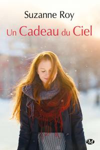 Un cadeau du ciel (Prix Romance Canada2017)