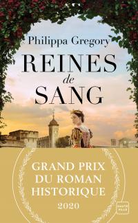 Reines de sang (Grand Prix du Roman Historique 2020)