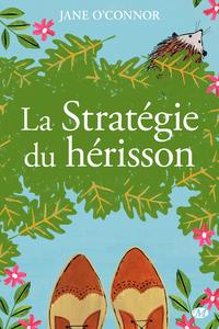 La Stratégie du hérisson