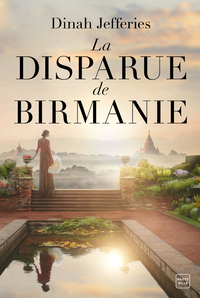 La Disparue de Birmanie