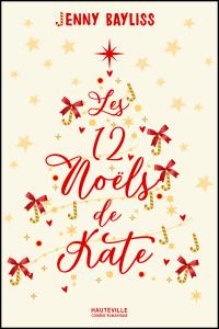 Les 12 Noëls de Kate